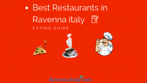 RAVENNA ITALY EATING AND RESTAURANTS GUIDE
