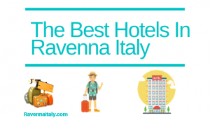 The Best Hotels in Ravenna italy